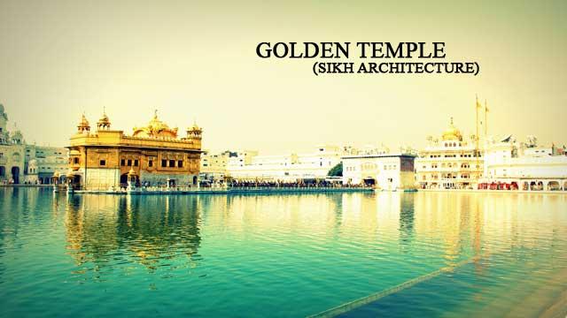 Golden Temple - Sikh Architecture