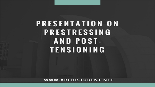 presentation on Prestressing and post tensioning