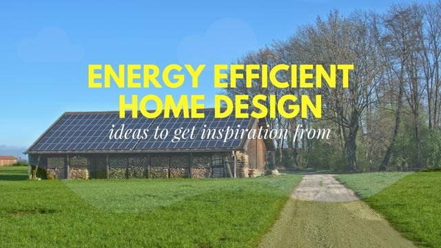 energy efficient home design ideas