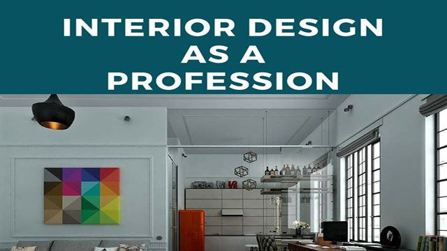 Interior Design as a profession