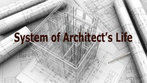 Architect's Life