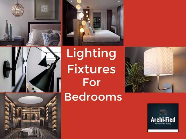 Lighting fixtures for Bedroom