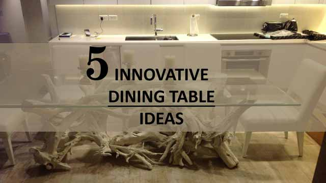 Innovative dining table ideas