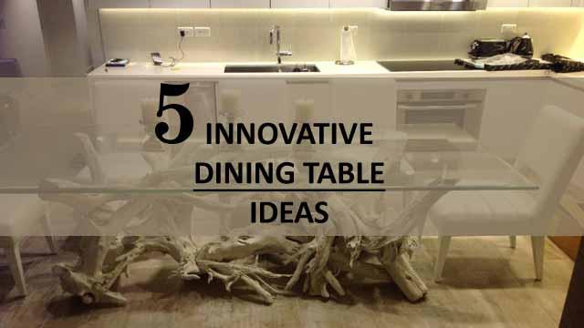 Innovative dining table ideas
