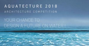 Aquatecture 2018 architecture competition
