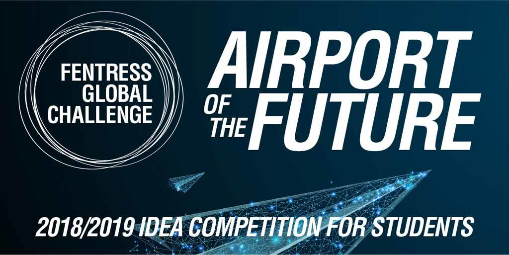 Airport of the Future - Fentress Global Challenge Competition