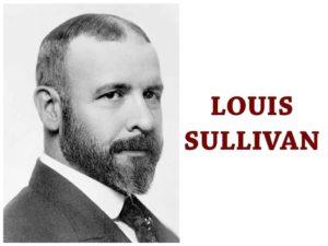 Architect Louis Sullivan
