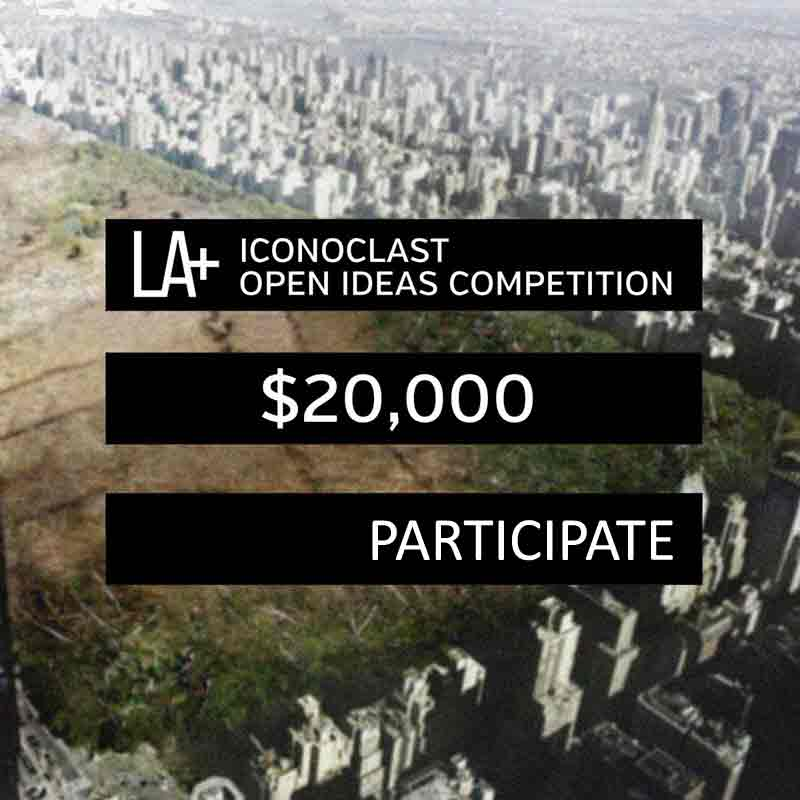 LA+ Iconoclast Design Ideas Competition