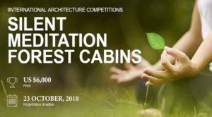 Silent meditation Forest Cabins Competition