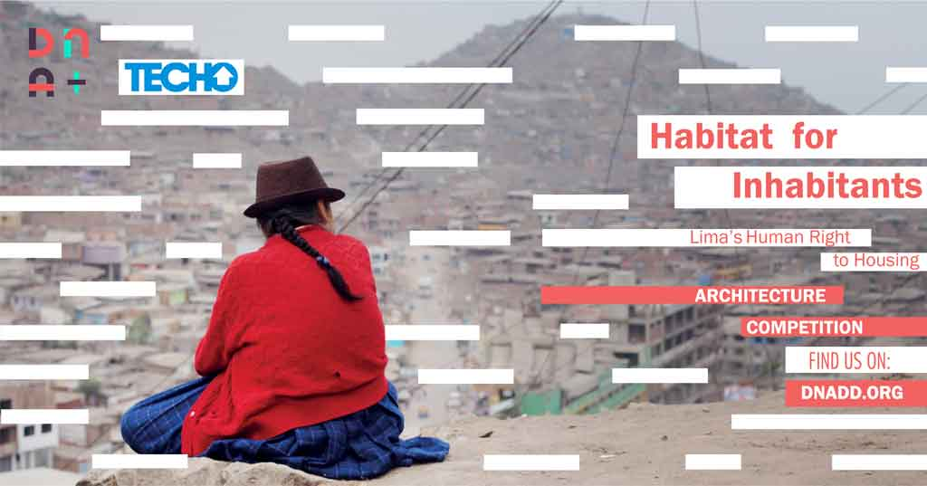 Habitat for Inhabitants - Lima's Human Right to Housing architecture Competition